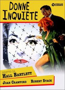 Donne inquiete di Hall Bartlett - DVD