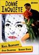 Cover Dvd DVD Donne inquiete