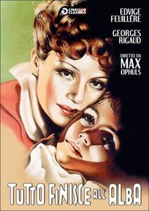 Tutto finisce all'alba di Max Ophüls - DVD