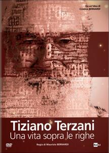 Tiziano Terzani. Una vita sopra le righe di Maurizio Bernardi - DVD