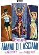 Cover Dvd DVD Amami o lasciami