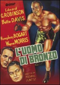 L' uomo di bronzo di Michael Curtiz - DVD