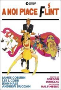 A noi piace Flint di Gordon Douglas - DVD