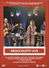 Film Braccialetti Live