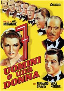 Sette uomini e una donna di Yves Mirande - DVD