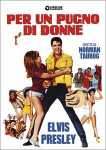 Per un pugno di donne di Norman Taurog - DVD
