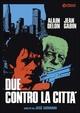 Cover Dvd DVD Due contro la città