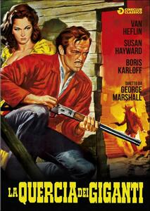 La quercia dei giganti di George Marshall - DVD