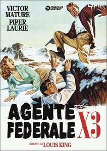 Agente federale X 3 di Louis King - DVD