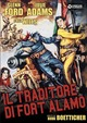 Cover Dvd DVD Il traditore di forte Alamo