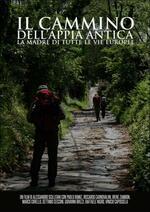 Il cammino dell'Appia antica. La madre di tutte le vie europee