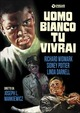 Cover Dvd DVD Uomo bianco tu vivrai