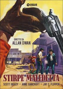 Stirpe maledetta di Allan Dwan - DVD
