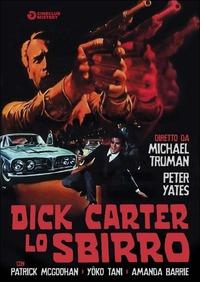Locandina Dick Carter lo sbirro