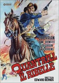 Locandina Quantrill, il ribelle