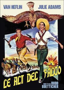 Le ali del falco di Budd Boetticher - DVD