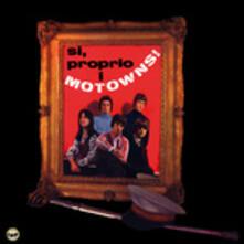 Sì, Proprio I Motowns - Vinile LP di Motowns