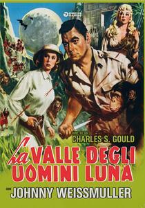 La Valle degli uomini della Luna (DVD) di Charles S. Gould - DVD