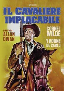 Il cavaliere implacabile (DVD) di Allan Dwan - DVD