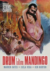 Drum, l'ultimo Mandingo (DVD) di Steve Carver - DVD