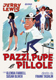 Cover Dvd Pazzi, pupe e pillole