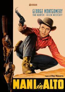Mani in alto! (DVD) di Ray Nazarro - DVD