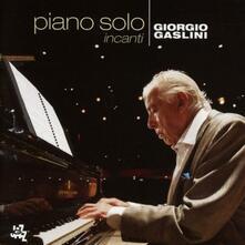 Piano solo. Incanti - CD Audio di Giorgio Gaslini