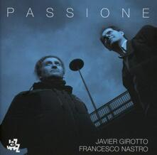Passione - CD Audio di Javier Girotto,Francesco Nastro