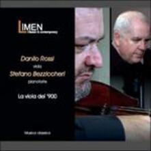 La viola del '900 - CD Audio di Danilo Rossi,Stefano Bezziccheri
