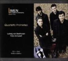 Serioso / Der Tod und das Mädchen - CD Audio + DVD di Ludwig van Beethoven,Franz Schubert,Quartetto Prometeo