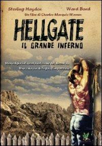 Locandina Hellgate il grande inferno