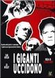 Cover Dvd DVD I giganti uccidono