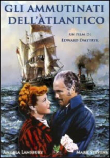 Gli ammutinati dell'Atlantico di Edward Dmytryk - DVD