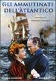 Cover Dvd Gli ammutinati dell'Atlantico