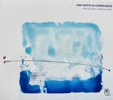 Una notte di coprifuoco - CD Audio di Max De Aloe,Roberto Olzer