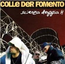 Scienza doppia H - Vinile LP di Colle der Fomento