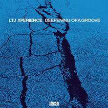Deepening of a Groove (Coloured Vinyl) - Vinile LP di LTJ Xperience