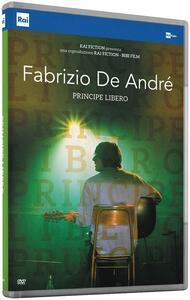 Fabrizio De André. Principe libero (DVD) di Luca Facchini - DVD