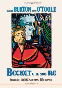 Cover Dvd Becket e il suo re. Restaurato in 4K (DVD)