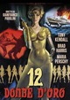 Cover Dvd DVD Dodici donne d'oro