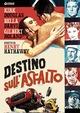 Cover Dvd Destino sull'asfalto