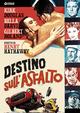 Cover Dvd DVD Destino sull'asfalto
