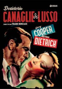 Desiderio/Canaglie Di Lusso (DVD) di Frank Borzage - DVD