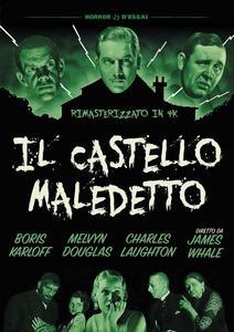 Il castello maledetto. Rimasterizzato in 4k (DVD) di James Whale - DVD