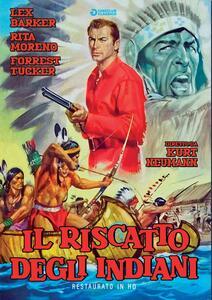Il riscatto degli indiani. Restaurato In Hd (DVD) di Kurt Neumann - DVD
