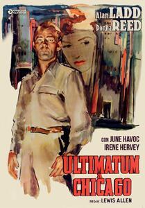 Ultimatum a Chicago. Rimasterizzato in HD (DVD) di Lewis Allen - DVD