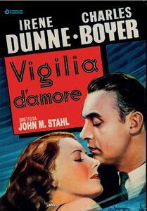 Vigilia d'amore (DVD) di John M. Stahl - DVD