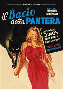 Il bacio della pantera. Restaurato in HD. Con Poster (DVD) di Jacques Tourneur - DVD