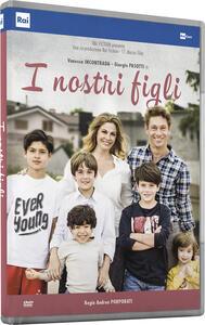 I nostri figli (DVD) di Andrea Porporati - DVD