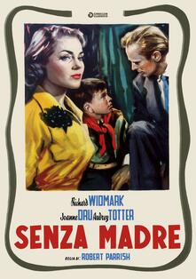Senza madre (DVD) di Robert Parrish - DVD